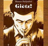 Giètz!, di Andrea Campanella e Hannes Pasqualini